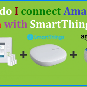 How to connect Amazon Alexa with SmartThings