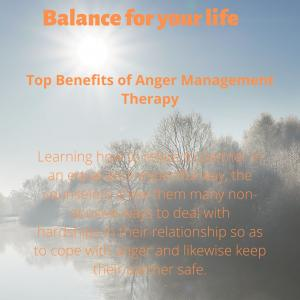 Top Benefits of Couple Therapy and Anger Management Therapy