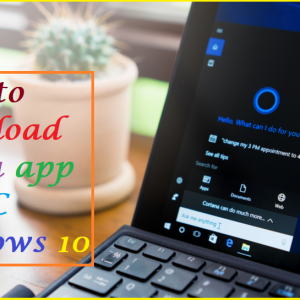 How to download Alexa app for PC windows 10