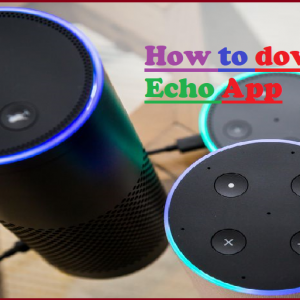 How to download Echo App
