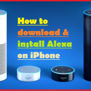 How to download & install Alexa on iPhone