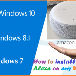 How to install Amazon Alexa on any Windows