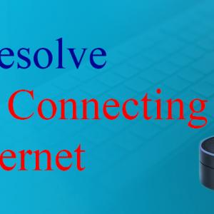 How to resolve Alexa not connecting to the Internet
