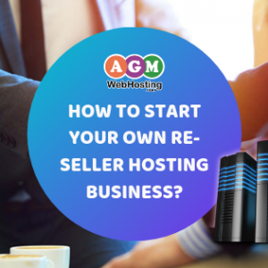 How to Start Your Own Re-seller Hosting Business?