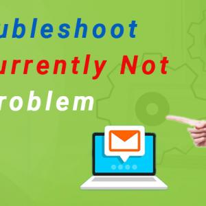 How To Troubleshoot AOL Mail Currently Not Available Problem