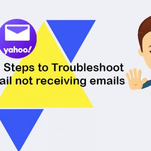 Amazing Steps to Troubleshoot Yahoo mail not receiving emails