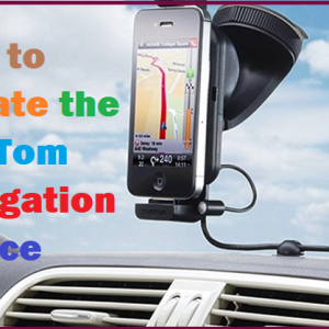 How to Update the TomTom Navigation Device