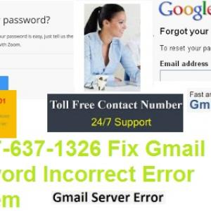 +1-877-637-1326 Fix Gmail Password Incorrect Error Problem