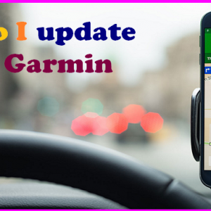 How do I update my old Garmin GPS