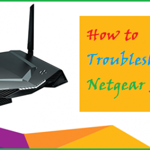 How to Troubleshoot the Netgear Router