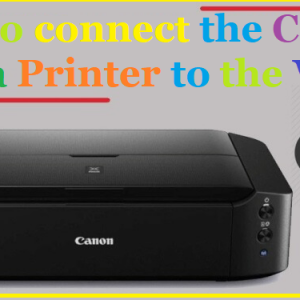How to connect the Canon Pixma Printer to the WiFi