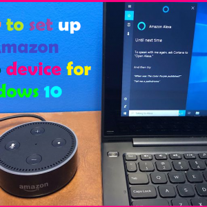 How to set up an Amazon Echo device for Windows 10