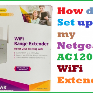 How do I Set up my Netgear AC1200 WiFi Extender