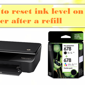 How to reset ink level on HP printer after a refill