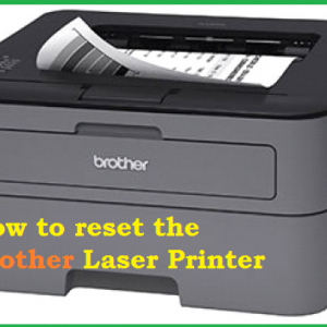 How to reset the Brother Laser Printer
