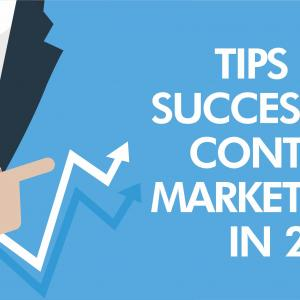Tips for success in content marketing