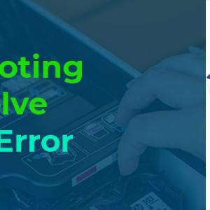 Effective Troubleshooting Steps To Solve HP Printer Error Mode