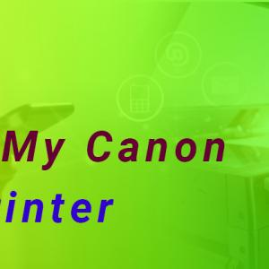 How Do I Connect My Canon Pixma Printer