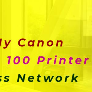 How Do I Connect My Canon Pixma Pro 100 Printer To Wireless Network