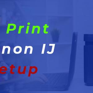 How Do I Print on My Canon IJ Printer Setup