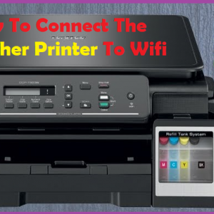How To Connect The Brother Printer To Wifi