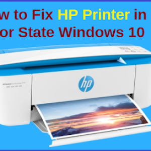 How to Fix HP Printer in Error State Windows 10