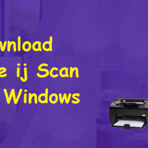 How to download and run the ij Scan Utility for Windows