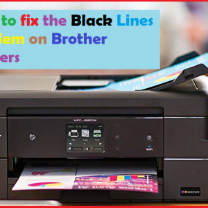 How to fix the Black Lines problem on Brother Printers