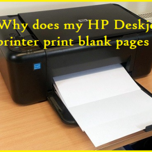 Why does my HP Deskjet printer print blank pages