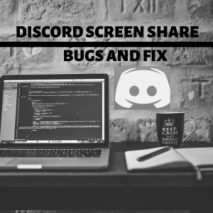 FIX Discord screen share Black screen