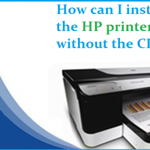 How can I install the HP printer without the CD