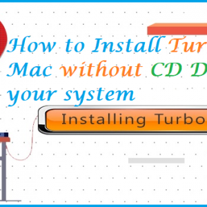 How to Install TurboTax on Mac without CD Drive in your System