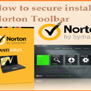 How to secure install Norton Toolbar
